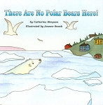 There Are No Polar Bears Here - Catherine Simpson