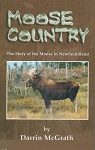 Moose Country - Darrin McGrath