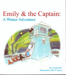 Emily and the Captain - A Winter Adventure - Noelle Hall