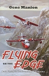 Flying on the Edge - Gene Manion