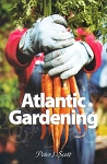 Atlantic Gardening - Peter J. Scott