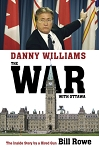 Danny Williams - The War With Ottawa - Bill Rowe