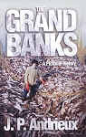 The Grand Banks - J.P. Andrieux