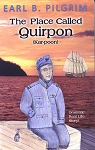 The Place Called Quirpon - Earl Pilgrim