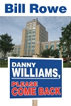 Danny Williams, Please Come Back - Bill Rowe