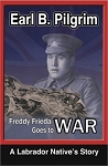 Freddy Frieda Goes to War - Earl B. Pilgrim