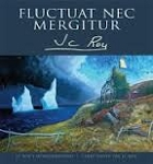 Fluctuat Nec Mergitur, JC Roy's Newfoundand - Jean Claude Roy - Hard Cover
