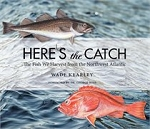 Here's the Catch - Wade Kearley