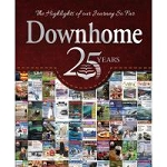 Downhome 25 Years - The Highlights of our Journey So Far - Softcover