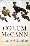 Transatlantic - Collum McCann - Hard Cover