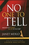 No One To Tell - Janet Merlo