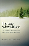 The Boy Who Walked - Michael Friis Johansen