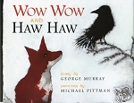 Wow Wow and Haw Haw - George Murray - Hard Cover