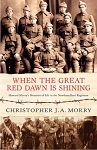 When the Great Red Dawn Is Shining: Christopher J. A. Morry