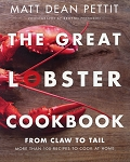 The Great Lobster Cookbook - Matt Dean Pettit
