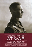 A Blue Puttee At War - Sydney Frost - Edited by Edward Roberts - Hard Cover