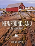 Newfoundland - An Island Apart - Pictorial - Dennis Minty - Hard Cover