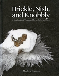 Brickle, Nish and Knobby - Newfoundland terms for Ice and Snow - Hard Cover -  Marlene Creates