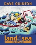 Land and Sea - My 30 Years - Dave Quinton - Hard Cover