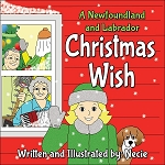 A Newfoundland and Labrador Christmas Wish - Necie - Hard Cover