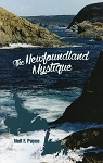The Newfoundland Mystique - Neil F. Payne
