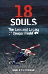 18 Souls - The Loss and Legacy of Cougar Flight 491 - Rod Etheridge