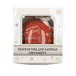 Newfoundland Sayings - LED Light up Collectors Ornament