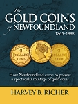 The Gold Coins of Newfoundland - Harvey B. Richer - Hard Cover