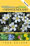 Wildflowers and Ferns of Newfoundland -  Field Guide - Todd Boland