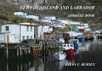 Newfoundland and Labrador - Address Book - Brian C. Bursey - Hard Cover