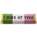 Chocolate Bar - Newfoundland Sayings - I Dies at You - 50g