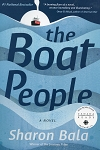 The Boat People - Sharon Bala - A Novel