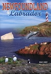 Newfoundland and Labrador - Picture Book - Brian C. Bursey