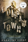 Company Town - Madeline Ashby - 2017 Canada Reads