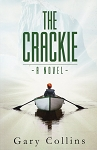 The Crackie - Gary Collins - A Novel
