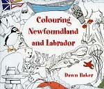 Colouring Newfoundland and Labrador -  Dawn Baker