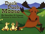 Duck Duck Moose - Jennifer H. Lyman