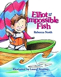 Elliot and the Impossible Fish - Rebecca North