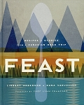 FEAST - Recipes & Stories From a Canadian Road Trip - Lindsay Anderson & Dana Vanveller - Hard Cover