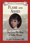 Flames and Ashes: The Great Fire Diary of Triffie Winsor - Dear Canada - Hard cover