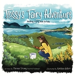 Flossy's Fairy Adventure: Teach Coping Skills to Kids  By Florence Strong, Registered Psychologist