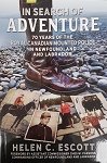 In Search of Adventure: 70 Years of the Royal Canadian Mounted Police in Newfoundland and Labrador - Helen C. Escott