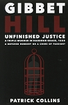 Gibbet Hill: Unfinished Justice - Patrick Collins