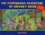 The Stupendous Adventure of Gregory Green - Narration by Gordon Pinsent - CD Included -  Jason Noble Hard Cover