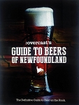 The Overcast's Guide to Beers of Newfoundland - The Definitive Guide to Beer on The Rock - Hard Cover