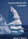 Newfoundland and Labrador -  Brian C. Bursey -  Hardcover