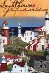 Lighthouses of Newfoundland & Labrador - Brian Bursey