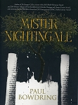 Mister Nightingale - Paul Bowdring