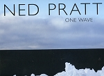 One Wave - Ned Pratt - Hard cover