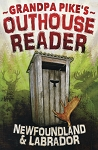 Grandpa Pike's Outhouse Reader - Laurie Blackwood Pike